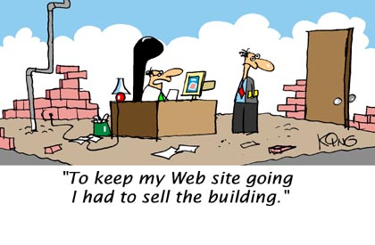 Too keep our website, we had to sell the building